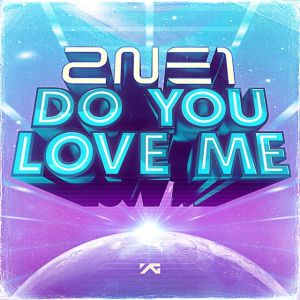 2NE1_Do_You_Love_Me_Cover