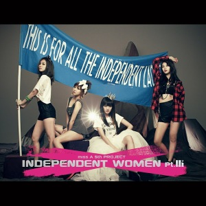 Independent Women pt.Ⅲ 1