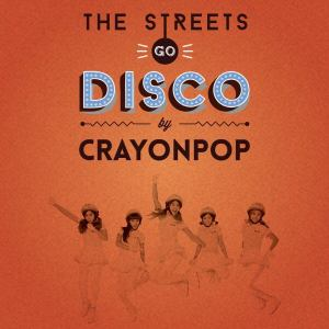 crayon-pop-the-streets-go-disco